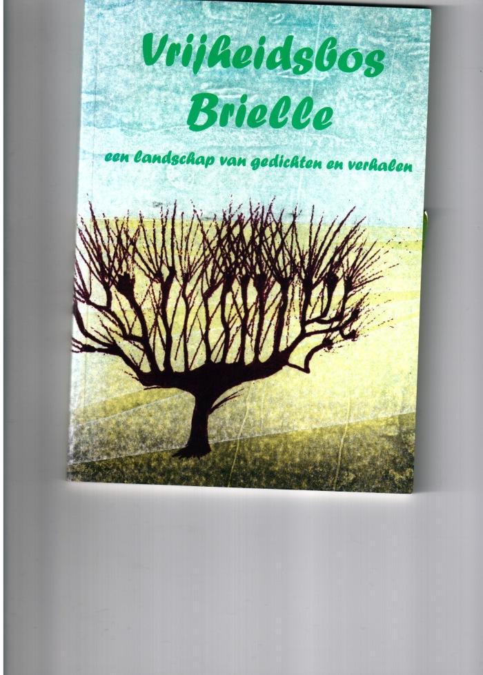 """Boekomslag bundel """"Vrijheidsbos Brielle - een landschap van gedichten en verhalen"""""""