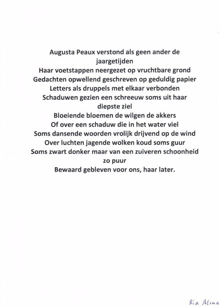 Ria Atsma schreef o.a. dit gedicht dat ze op de haar bekende passievolle wijze las